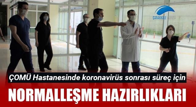 ÇOMÜ Hastanesinde normalleşme hazırlıkları