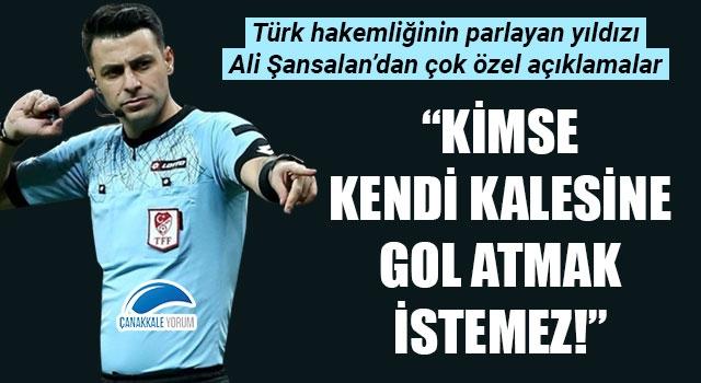 """Ali Şansalan: """"Kimse kendi kalesine gol atmak istemez!"""""""