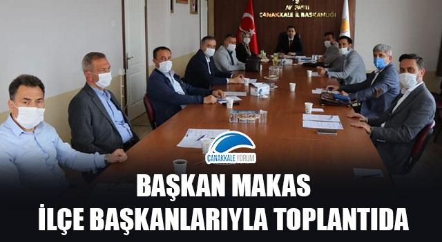 Başkan Makas, ilçe başkanlarıyla toplantıda