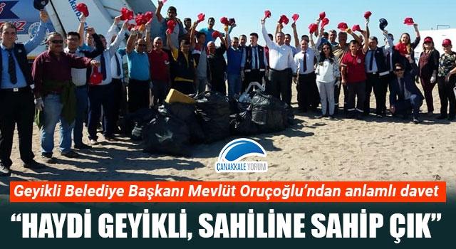 """Başkan Oruçoğlu'ndan anlamlı davet: """"Haydi Geyikli, sahiline sahip çık"""""""