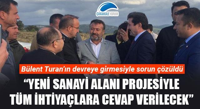 """Bülent Turan: """"Yeni Sanayi Alanı Projesiyle tüm ihtiyaçlara cevap verilecek"""""""