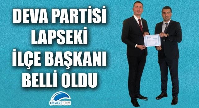 DEVA Partisi Lapseki İlçe Başkanı belli oldu