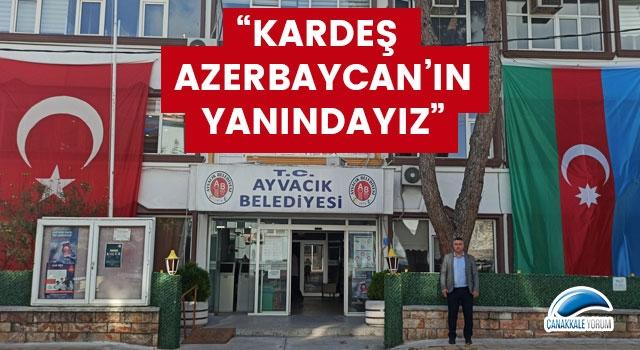 Ayvacık Belediyesi'nden, Azerbaycan'a bayraklı destek