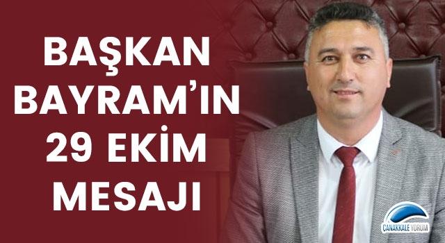 Başkan Bayram'ın 29 Ekim mesajı