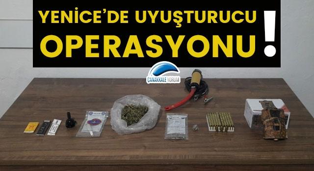 Yenice'de uyuşturucu operasyonu!
