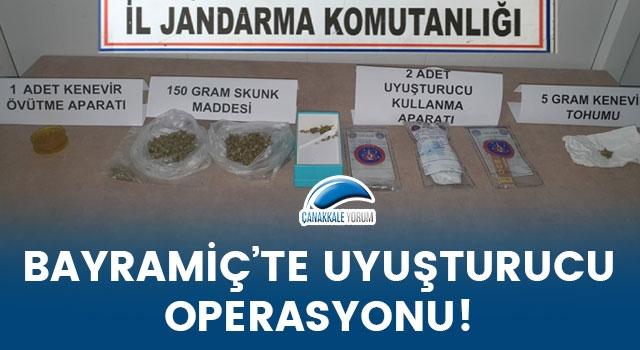 Bayramiç'te uyuşturucu operasyonu!