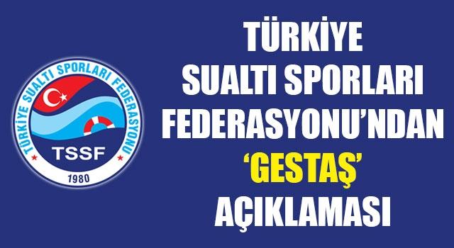 Türkiye Sualtı Sporları Federasyonu'ndan 'GESTAŞ' açıklaması