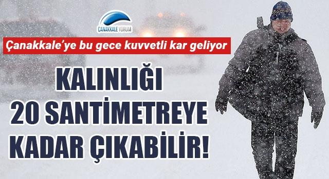 Çanakkale'ye bu gece kuvvetli kar geliyor: Kalınlığı 20 santimetreye kadar çıkabilir!