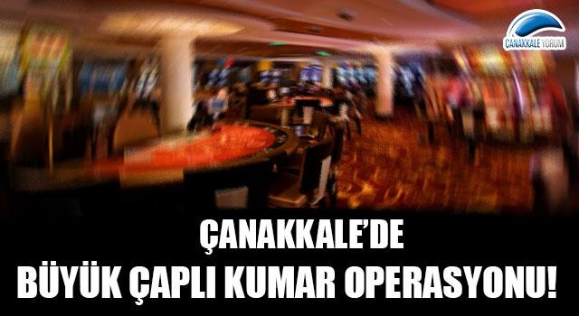 Çanakkale'de büyük çaplı kumar operasyonu!