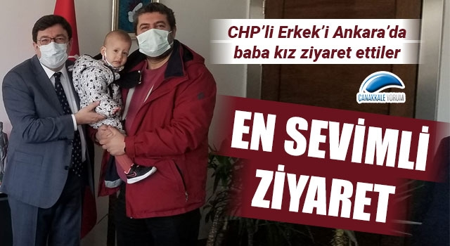 CHP'li Erkek'i, baba kız ziyaret ettiler