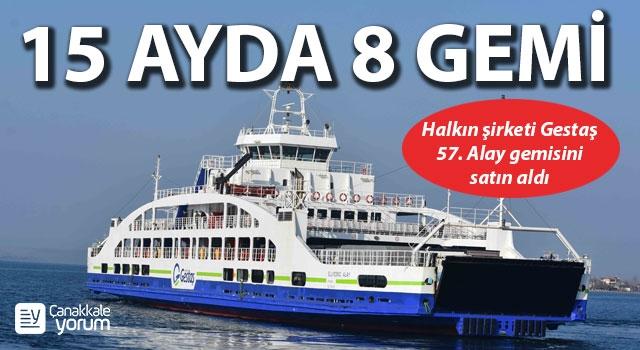 Halkın şirketi Gestaş'tan 15 ayda 8 gemi