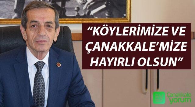"""Nejat Önder: """"Köylerimize ve Çanakkale'mize hayırlı olsun"""""""