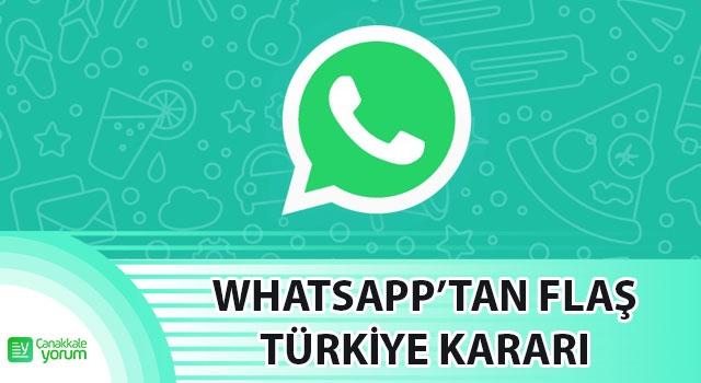 WhatsApp'tan flaş Türkiye kararı!