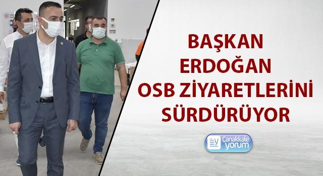 Başkan Erdoğan, OSB ziyaretlerini sürdürüyor