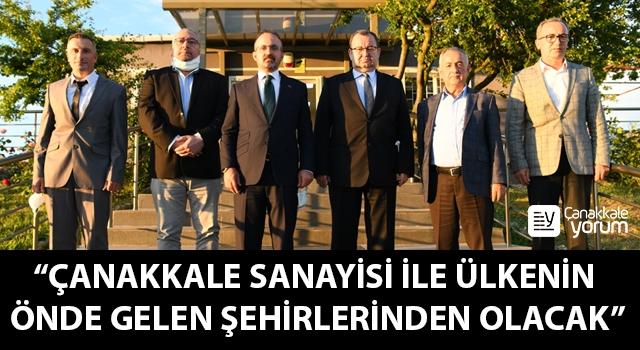 """Bülent Turan: """"Çanakkale sanayisi ile ülkenin önde gelen şehirlerinden olacak"""""""
