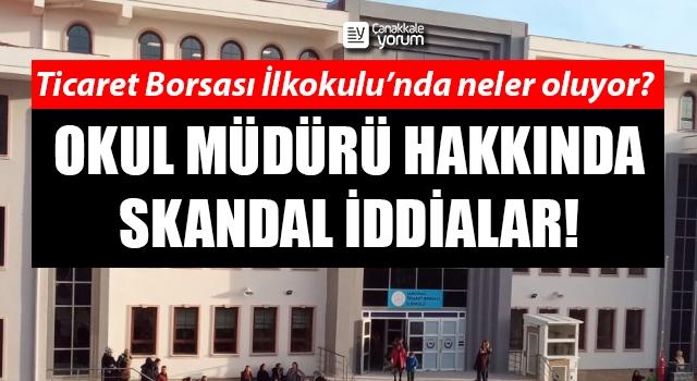 Ticaret Borsası İlkokulu'nda neler oluyor: Okul müdürü hakkında skandal iddialar!