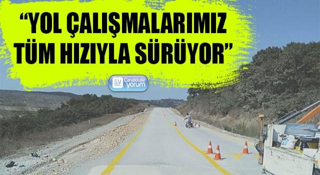 """Bülent Turan: """"Çanakkale'deki yol çalışmalarımız tüm hızıyla sürüyor"""""""