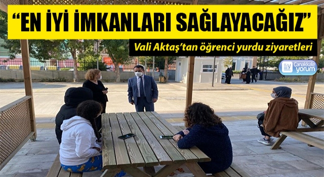 Vali Aktaş'tan öğrenci yurdu ziyaretleri