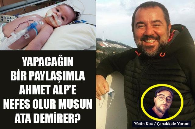 Yapacağın bir paylaşımla Ahmet Alp'e nefes olur musun Ata Demirer?