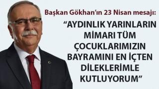 """Başkan Gökhan'ın 23 Nisan mesajı: """"Aydınlık yarınların mimarı tüm çocuklarımızın bayramını en içten dileklerimle kutluyorum"""""""