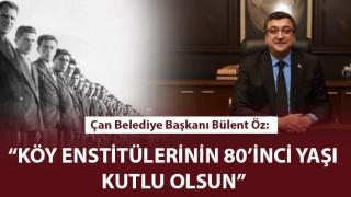 """Başkan Öz: """"Köy Enstitülerinin 80'inci yaşı kutlu olsun"""""""