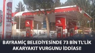 Bayramiç Belediyesinde 73 bin TL'lik akaryakıt vurgunu iddiası!