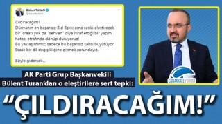 """Bülent Turan'dan o eleştirilere sert tepki: """"Çıldıracağım! Böyle gidersek..."""""""