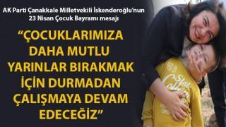 """Jülide İskenderoğlu: """"Çocuklarımıza daha mutlu yarınlar bırakmak için durmadan çalışmaya devam edeceğiz"""""""