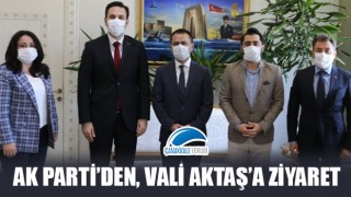AK Parti'den, Vali Aktaş'a ziyaret