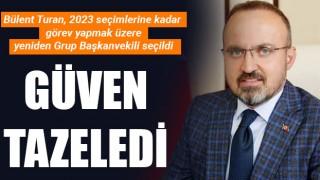 Bülent Turan güven tazeledi: Yeniden Grup Başkanvekili seçildi