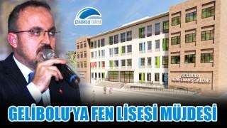 Bülent Turan'dan Gelibolu'ya Fen Lisesi müjdesi