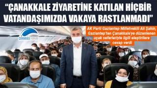 """Ali Şahin: """"Çanakkale ziyaretine katılan hiçbir vatandaşımızda vakaya rastlanmadı"""""""