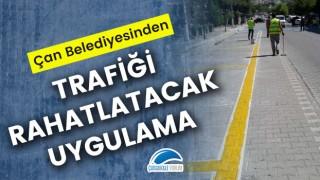 Çan Belediyesinden trafiği rahatlatacak uygulama