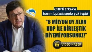 """Muharrem Erkek'e basın toplantısında şok tepki: """"6 milyon oy alan HDP ile birleştik diyemiyorsunuz!"""""""