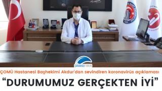 """ÇOMÜ Hastanesi Başhekimi Akdur'dan sevindiren koronavirüs açıklaması: """"Durumumuz gerçekten iyi"""""""