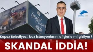 Kepez Belediyesi, baz istasyonlarını afişlerle mi gizliyor?
