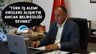 """Selçuk Semizoğlu: """"Türk iş alemi krizlere alışıktır ancak belirsizliği sevmez"""""""