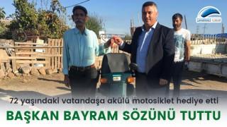 Başkan Bayram sözünü tuttu: 72 yaşındaki vatandaşa akülü motosiklet hediye etti