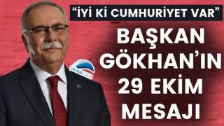 "Başkan Gökhan: ""İyi ki Cumhuriyet var"""