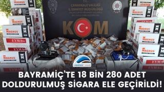 Bayramiç'te 18 bin 280 adet doldurulmuş sigara ele geçirildi!