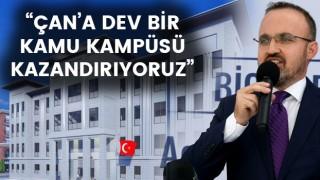 """Bülent Turan: """"Çan'a dev bir kamu kampüsü kazandırıyoruz"""""""