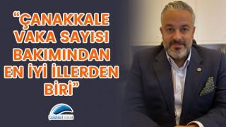 """Murat Aydoğdu: """"Çanakkale vaka sayısı bakımından en iyi illerden biri"""""""