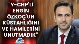 """Başkan Makas: """"Y-CHP'li Engin Özkoç'un küstahlığını ve hamilerini unutmadık"""""""