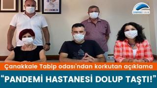 """Çanakkale Tabip Odası: """"Pandemi hastanesi dolup taştı!"""""""