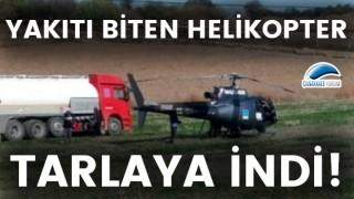 Çanakkale'de yakıtı biten helikopter tarlaya indi!