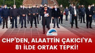 CHP'den, Alaattin Çakıcı'ya 81 ilde ortak tepki!