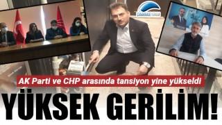 AK Parti ve CHP arasında yüksek gerilim!