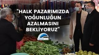 """Başkan Öz: """"Halk pazarımızda yoğunluğun azalmasını bekliyoruz"""""""