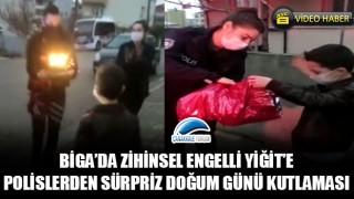 Biga'da zihinsel engelli Yiğit'e, polislerden sürpriz doğum günü kutlaması