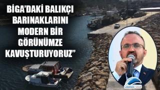"""Bülent Turan: """"Biga'daki balıkçı barınaklarını modern bir görünüme kavuşturuyoruz"""""""